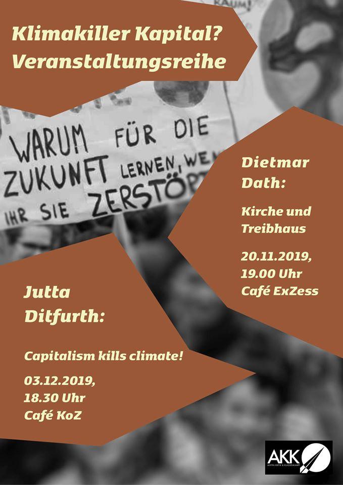Di. 3.12.2019, 18:30 Uhr, FRANKFURT AM MAIN  Jutta Ditfurth: »Capitalism kills climate!«, Vortrag & Diskussion  Ort: Café KoZ, Mertonstraße 26-28, Frankfurt am Main