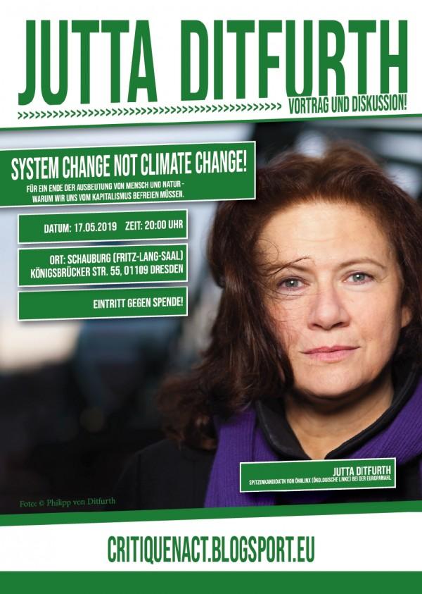 Fr. 17.5.2019, 20:00 Uhr, DRESDEN, Jutta Ditfurth: »Capitalism kills Climate! Für ein Ende der Ausbeutung von Mensch und Natur – warum wir uns vom Kapitalismus befreien müssen«, Vortrag & Diskussion