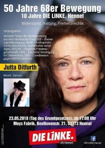 Mi. 23.5.2018, 19:30 Uhr, HENNEF (SIEG), Jutta Ditfurth: »50 Jahre 68er Bewegung« Ort: Meys Fabrik, Beethovenstr. 21, 53773 Hennef.  Veranstalter: Die Linke OV Hennef (Sieg).