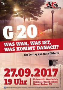 Mi. 27.9.2017, 19:00 Uhr, OSNABRÜCK Jutta Ditfurth: »G20 – Was war, was ist, was kommt danach?«, Vortrag & Diskussion.  Ort: Universität Osnabrück, Raum 11/212 (Schloß), Neuer Graben 29.