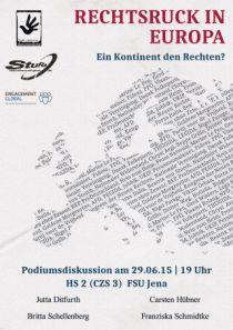 Mo. 29.6.2015, 19:00 Uhr, JENA, »Rechtspopulistische und Rechtsradikale Tendenzen in Europa«. Podiumsdiskussion