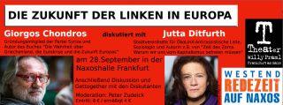 Mo. 28.9.2015, 19:30 Uhr, FRANKFURT/MAIN, DIE ZUKUNFT DER LINKEN IN EUROPA